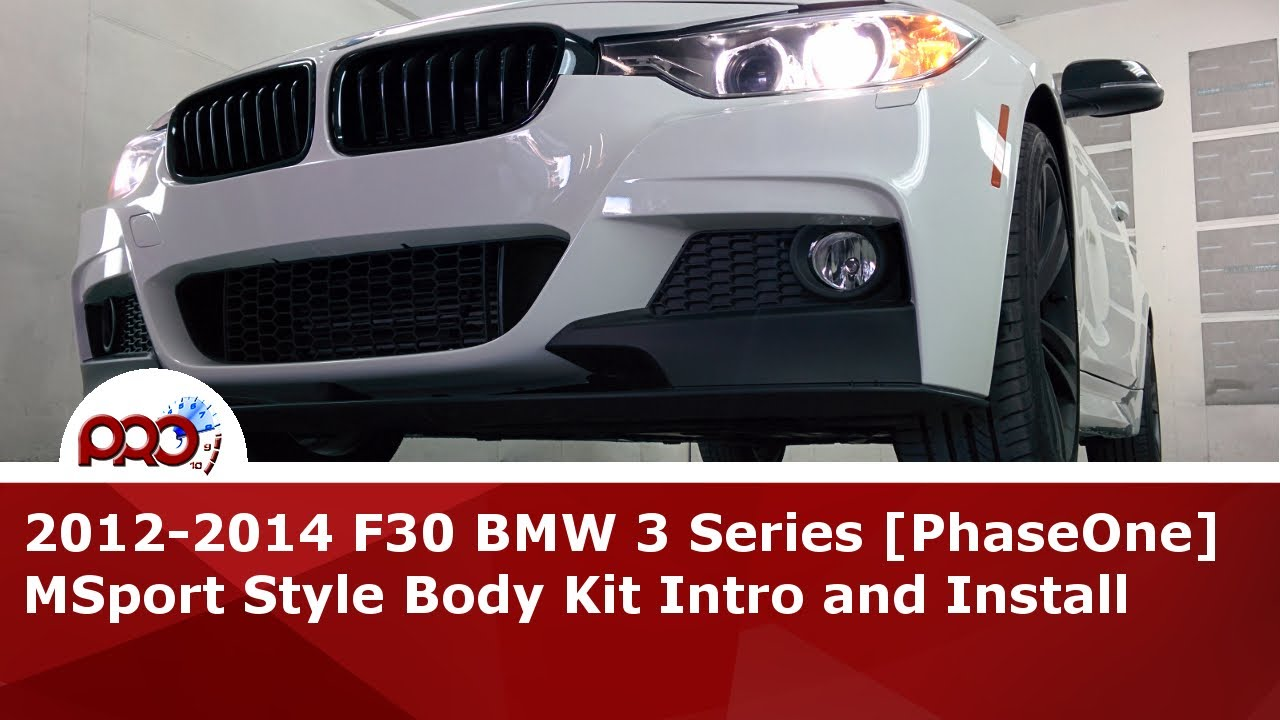 2012 f30 bmw 3 series m sport style phaseone body kit intro and install pictures